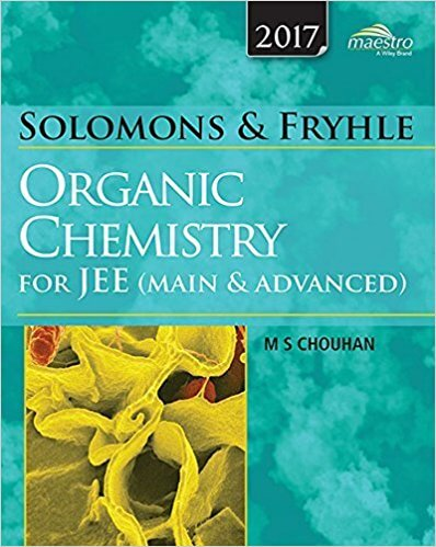Wiley Solomons & Fryhle Organic Chemistry (Old Edition) for JEE (Main & Advanced)